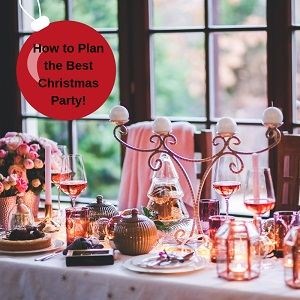 How To Plan The Best Christmas Party!