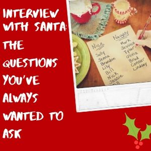Interview With Santa_ The Questions You've Always Wanted To Ask