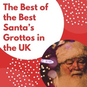 The Best Of The Best Santa's Grottos In The UK