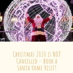 Christmas 2020 Is NOT Cancelled – Book A Santa Home Visit!
