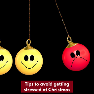 Tips To Avoid Getting Stressed At Christmas